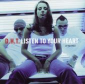 D.H.T. - Listen to Your Heart