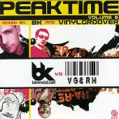 Peaktime, Vol. 6: Mixed by BK & Vinylgroover