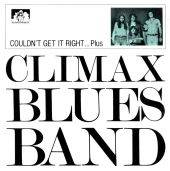 Climax Blues Band - Couldn't Get It Right