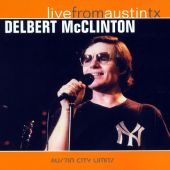 Delbert McClinton - Givin' It Up for Your Love