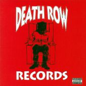 The Death Row Singles Collection: B-Sides, Remixes & Rarities