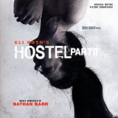 Hostel, Part II [Original Motion Picture Soundtrack]