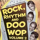 Rock, Rhythm and Doo Wop, Vol. 2: More of the Great Songs from Early Rock 'n' Roll