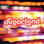 Sugarland - Settlin'