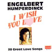 I Wish You Love: 20 Great Love Songs