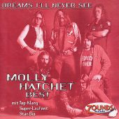 Dreams I'll Never See: Best Of Molly Hatchet