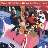 Best of Ichiban Blues at Christmas