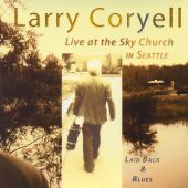 Laid Back & Blues: Live at the Sky Church in Seattle
