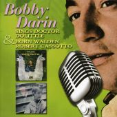 Bobby Darin Sings Doctor Doolittle/Bobby Darin Born Walden Robert Cassotto
