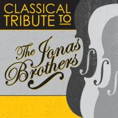 The Jonas Brothers Classical Tribute