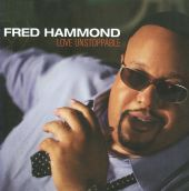 Fred Hammond - They That Wait