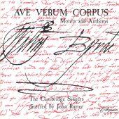 Ave Verum Corpus: Motets and Anthems of William Byrd
