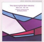 The Apocryphal Bach Motets, BWV Anh. 159-165