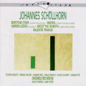 Schollhorn: Berstend Starr; Madria; Marien-Lieder; About the Seventh; Ralentir-Travaux