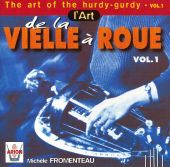The Art of the Hurdy-Gurdy, Vol. 1