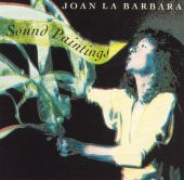 Joan La Barbara: Sound Paintings