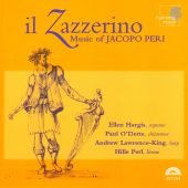 Il Zazzerino: Music of Jacopo Peri