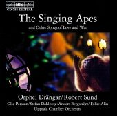The Singing Apes & Other Songs of Love & War