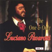 The One and Only Luciano Pavarotti, Vol. 1