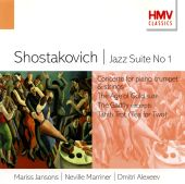 Shostakovich: Jazz Suite No. 1; Concerto for piano, trumpet & strings; The Age of Gold Suite