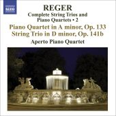 Reger: Complete String Trios & Piano Quartets, Vol. 2
