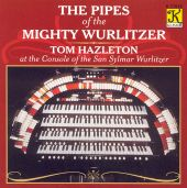 The Pipes of the Mighty Wurlitzer
