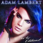 For Your Entertainment - Adam Lambert (Audio CD) UPC: 888430566927