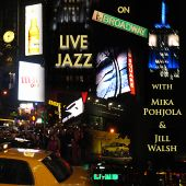 Live Jazz on Broadway: The Complete Classic New York Concert