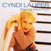 Cyndi Lauper - Girls Just Wanna Have Fun