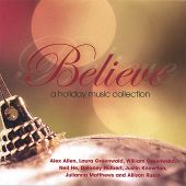 Believe: a Holiday Music Collection