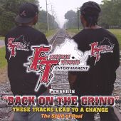 "Back on the Grind ""These Tracks Lead to a Change"""