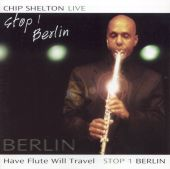 Have Flute Will Travel Stop 1: Live In Berlin