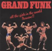 Grand Funk, Grand Funk Railroad - Some Kind of Wonderful