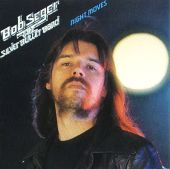 Bob Seger & the Silver Bullet Band, Bob Seger - The Fire Down Below