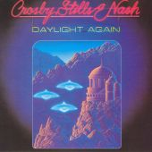 Crosby, Stills & Nash, The Stills - Wasted on the Way