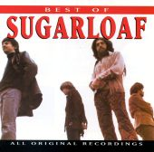 Sugarloaf - Don't Call Us, We'll Call You