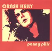 Crash Kelly - Since You've Been Gone