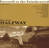 Farewell to the Fainthearted