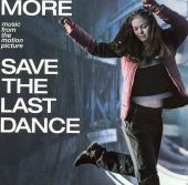More Music from the Motion Picture Save the Last Dance