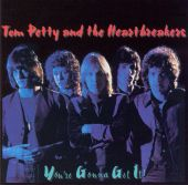 Tom Petty, Tom Petty & the Heartbreakers - Listen to Her Heart