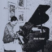 Bob Field - How Do You Know