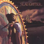 Slaughter - Fly to the Angels