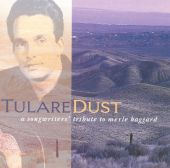 Tulare Dust: A Songwriters' Tribute to Merle Haggard