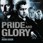 Pride and Glory [Soundtrack]