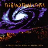 A Tribute to the Music of Frank Zappa