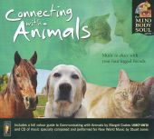 The Mind Body and Soul Series: Connecting with Animals