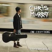 One Everything: The Best of Chris Murray