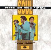 Soul Hits of the 70s: Didn't It Blow Your Mind!, Vol. 8