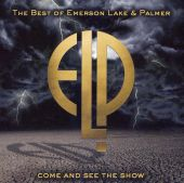 Come and See the Show: The Best of Emerson, Lake & Palmer