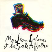 Mr. Jean Leloup Et La Sale Affaire